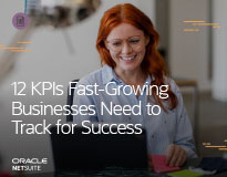 12 KPIs Fast-Growing Businesses Need to Track for Success